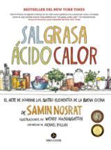 Sal, grasa, ácido, calor - Nosrat, Samin