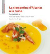 La Clementina d´Alcanar a la cuina