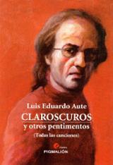 Claroscuros y otros pentimentos (todas las canciones)