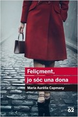 Feliçment, jo sóc una dona - Capmany, M. Aurèlia