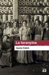 La teranyina - Cabré, Jaume