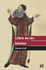 Llibre de les bèsties - Llull, Ramon