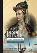 Cartas desde Estambul - Wortley Montagu, Mary