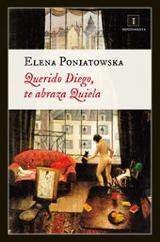 Querido Diego, te abraza Quiela - Poniatowska, Elena