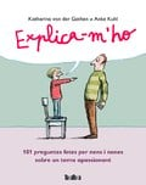 Explica-m´ho. 101 preguntes fetes per nens i nenes sobre un tema  - Kuhl, Anke