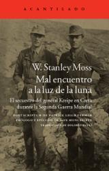 Mal encuentro a la luz de la luna - Moss, W. Stanley