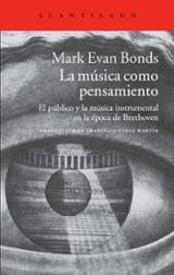 La música como pensamiento. El público y la música instrumental e - Bonds, Mark Evan