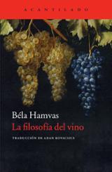 La filosofía del vino - Hamvas, Béla
