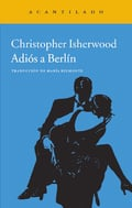 Adiós a Berlín - Isherwood, Christopher