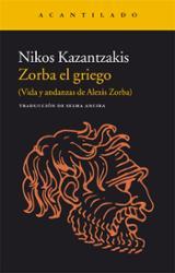Zorba el griego - Kazantzakis, Nikos