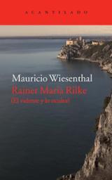 Rainer Maria Rilke - Wiesenthal, Mauricio