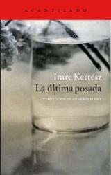 La última posada - Kertész, Imre