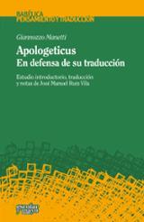 Apologeticus. En defensa de su traducción