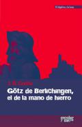 Götz de Berlichingen, el de la mano de hierro