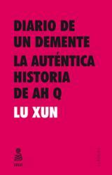 Diario de un demente y La auténtica historia de Ah Q