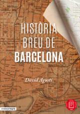 Història breu de Barcelona - Agustí, David