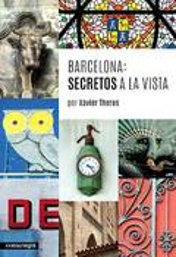 Barcelona, secretos a la vista