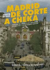 Madrid de corte a cheka - de Foxá, Agustín