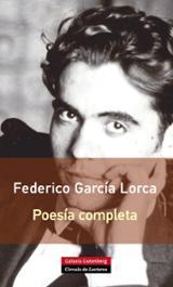 Poesía completa - García Lorca, Federico