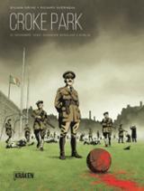 Croke Park. 21 de noviembre de 1920. Domingo sangriento en Dublín - Gache, Sylvain