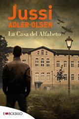La casa del alfabeto - Adler-Olsen, Jussi