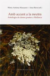 Amb accent a la neutra - Massanet, Mª Antònia