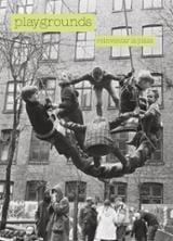 Playgrounds. Reinventar la plaza - AAVV