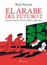 El árabe del futuro 2 - Sattouf, Riad