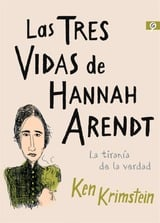 Las tres vidas de Hannah Arendt - Krimstein, Ken