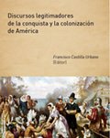 Discursos legitimadores de la conquista y la colonización de Amér