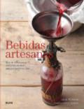 Bebidas artesanas: Más de 100 recetas con y sin alcohol para prep