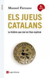 Els jueus catalans. La història que mai no t´han explicat - Forcano, Manuel