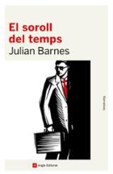 El soroll del temps - Barnes, Julian