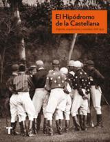 El hipódromo de la Castellana