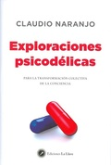 Exploraciones psicodélicas - Naranjo, Claudio