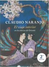El viaje interior en los clásicos de Oriente - Naranjo, Claudio
