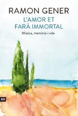 L´amor et farà immortal - Gener, Ramon