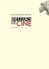 Brujas de cine - Zamora Calvo, María Jesús (ed.)
