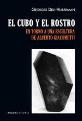 El cubo y el rostro. En torno a una escultura de Alberto Giacomet