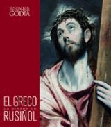 El Greco. La mirada de Rusiñol -