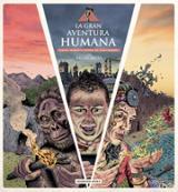 La gran aventura humana
