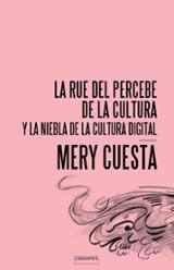 La Rue del Percebe de la Cultura y la Niebla de la Cultura Digita