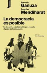 La democracia es posible - Ganuza, Ernesto