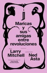Maricas y sus amigas entre revoluciones - Asat, Ned
