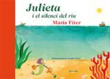 Julieta i el silenci del riu