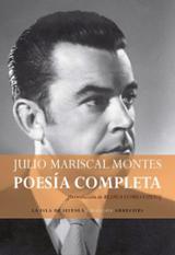 Poesía completa - Mariscal Montes, Julio