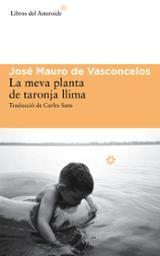 La meva planta de taronja llima - Vasconcelos, José