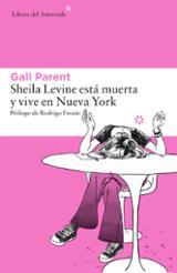 Sheila Levine está muerta y vive en Nueva York - Parent, Gail
