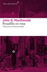 Pesadilla en rosa - Macdonald, John D.
