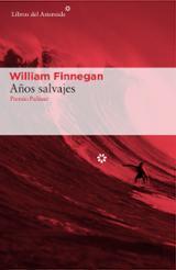 Años salvajes - Finnegan, William
